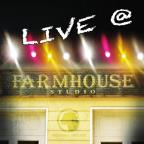 Live At Farmhouse Studio