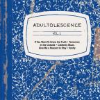 Adultolescence Vol. 1
