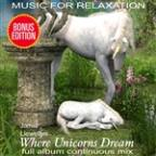 Music For Relaxation: Where Unicorns Dream