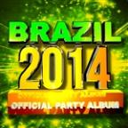 Brazil 2014 Official Party Album