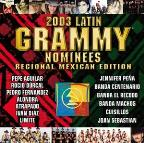 2003 Latin Grammy Nominees: Regional Mexican