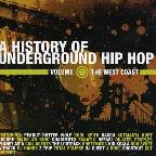 History Of Underground Hip Hop Vol. 1 - History Of Underground Hip Hop