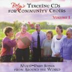 Vol. 1 - Betsy's Teaching CDS For Community Choirs