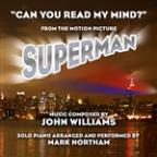 """Can You Read My Mind?"" - From ""Superman: The Movie"" (John Williams)"