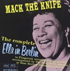 Mack the Knife: The Complete Ella in Berlin