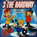 3 The Hardway Vol. 1