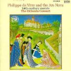 Philippe de Vitry and the Ars Nova: 14th Century Motets