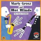 Hot Winds: The Classic Sessions