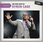 Setlist: The Very Best of Byron Cage Live