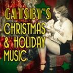 Gatsby's Christmas & Holiday Music