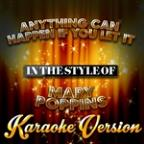 Anything Can Happen If You Let It (In The Style Of Mary Poppins) [karaoke Version] - Single