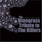Bluegrass Tribute to the Killers
