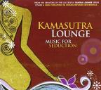 Kamasutra Lounge: Music For Seduction, Vol. 1
