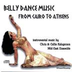 Belly Dance Music From Cairo To Athens