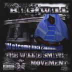 Welcome Back 2 Smallville: The Willie Smith Movement