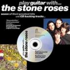 Play Guitar With… The Stone Roses