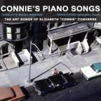 "Connie's Piano Songs: The Art Songs for Elizabeth ""Connie"" Converse"