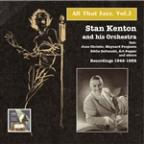 All That Jazz, Vol. 2: Stan Kenton
