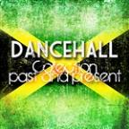 Dancehall Collection Past And Present Platinum Edition