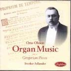 Otto Olsson Organ Music Vol. 1: Gregorian Pieces