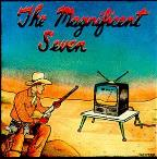 Magnificent Seven: The Best of the Worst