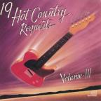 19 Hot Country Requests Vol. III