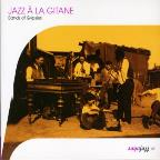 Jazz a La Gitane: Bands of Gypsies