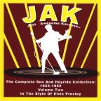 Complete Sun Records Collection 1953-1955 Volume Two (Style Of Elvis Presley)