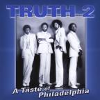 TRUTH2 a Taste of Philadelphia