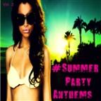 #Summer Party Anthems, Vol. 2