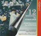 Mendelssohn: 12 Symphonies for Strings