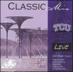Classic Mix: By the Texas Christian University Jazz Ensemble