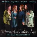 Women Of A Certain Age The Songs Of Kantor & Dorn