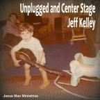Unplugged and Center Stage