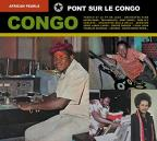 African Pearls: Pont Sur Le Congo