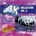Super K Kollection, Vol. 2