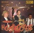 Rockin' Variety With The Houserockers