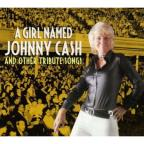 Girl Named Johnny Cash and Other Tribute Songs