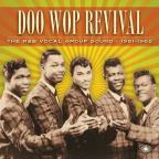 Doo Wop Revival: R&B Vocal Group Sound 1961-1962