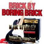 Brick By Boring Brick (In The Style Of Paramore) [karaoke Version] - Single
