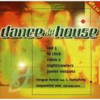 Dance In The House