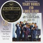 Tight Women & Loose Bands 1921-31