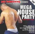 Mega House Party