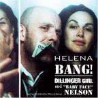 Bang! Dillinger Girl And Baby Face Nelson