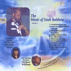 Music of Isiah Baldwin Vol. I