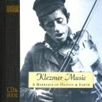 Klezmer Music: A Marriage Of Heaven And Earth