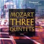 Classical Express - Mozart: Three Quintets / Aston Magna