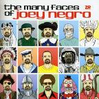 Many Faces of Joey Negro