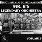Mr. B's Legendary Orchestra Volume 2