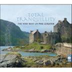 Total Tranquility: Best of Phil Coulter